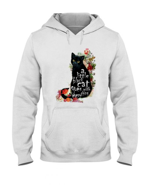 A Little Black Cat Goes With Everything Hoodie