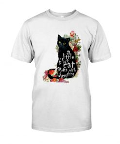A Little Black Cat Goes With Everything Shirt