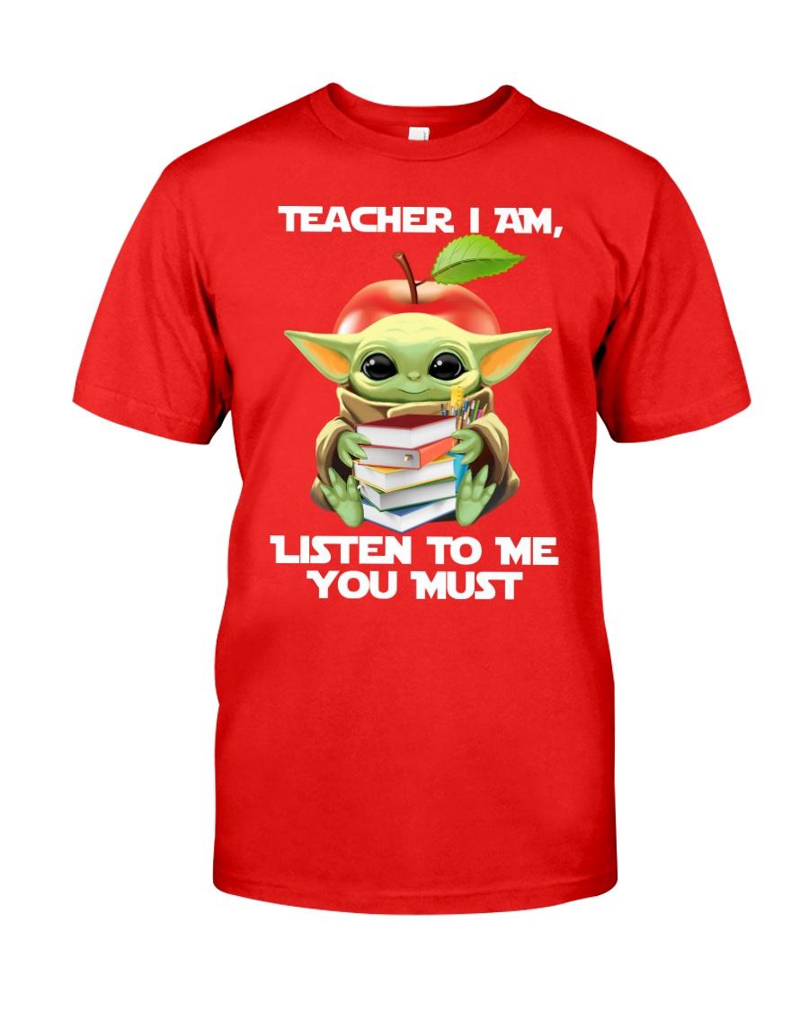 Baby Yoda teacher I am listen to me you must red shirt