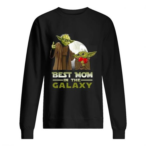Best Mom in The Galaxy Baby Yoda sweatshirt