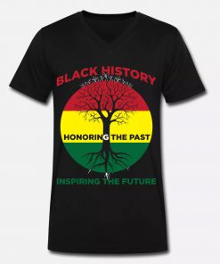 Black History Month Honoring The Past Inspiring The Future v-neck