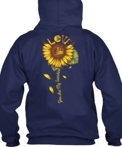 Forklift Operator You are my sunshine sunflower hoodie