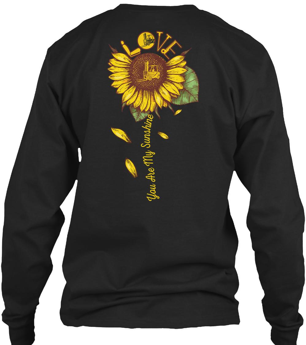 Forklift Operator You are my sunshine sunflower sweatshirt