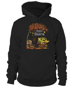 Happiness Is Listening To The Doors Baby Yoda and Groot Hoodie
