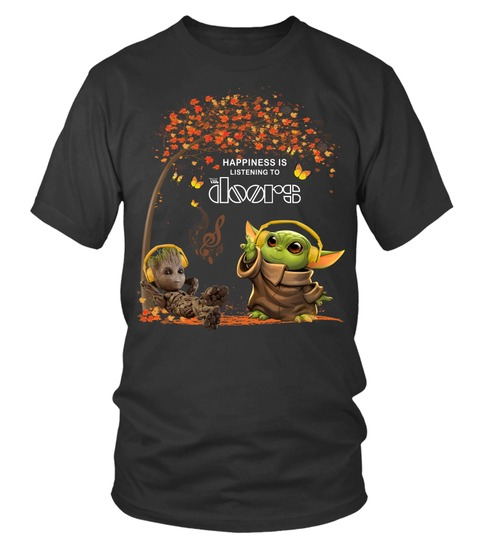 Happiness Is Listening To The Doors Baby Yoda and Groot T-shirt