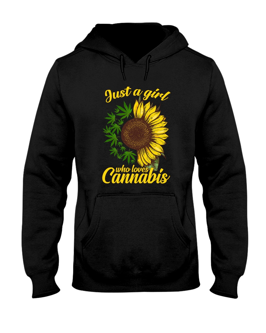 Just A Girl Who Loves Cannabis Weed Sunflowers hoodie