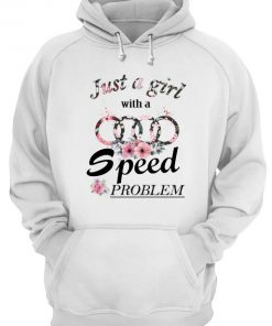 Just A Girl With A Speed Problem Audi floral hoodie