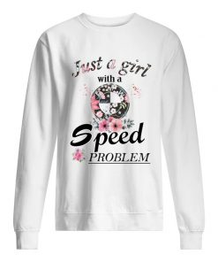 Just A Girl With A Speed Problem BMW floral sweatshirt