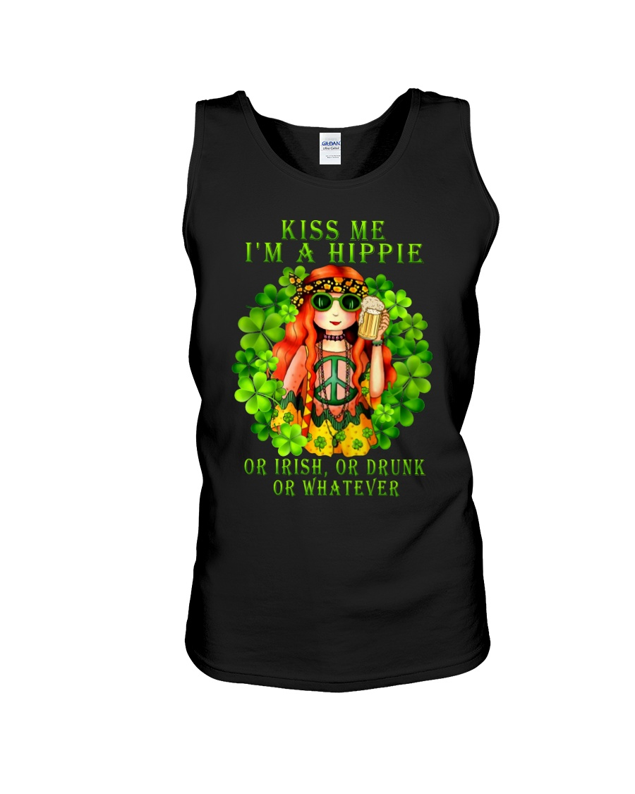 Kiss me I'm a hippie or Irish or drunk or whatever tank top