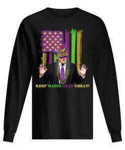Mardi Gras Costume Keep Mardi Gras Great Trump American long sleeve