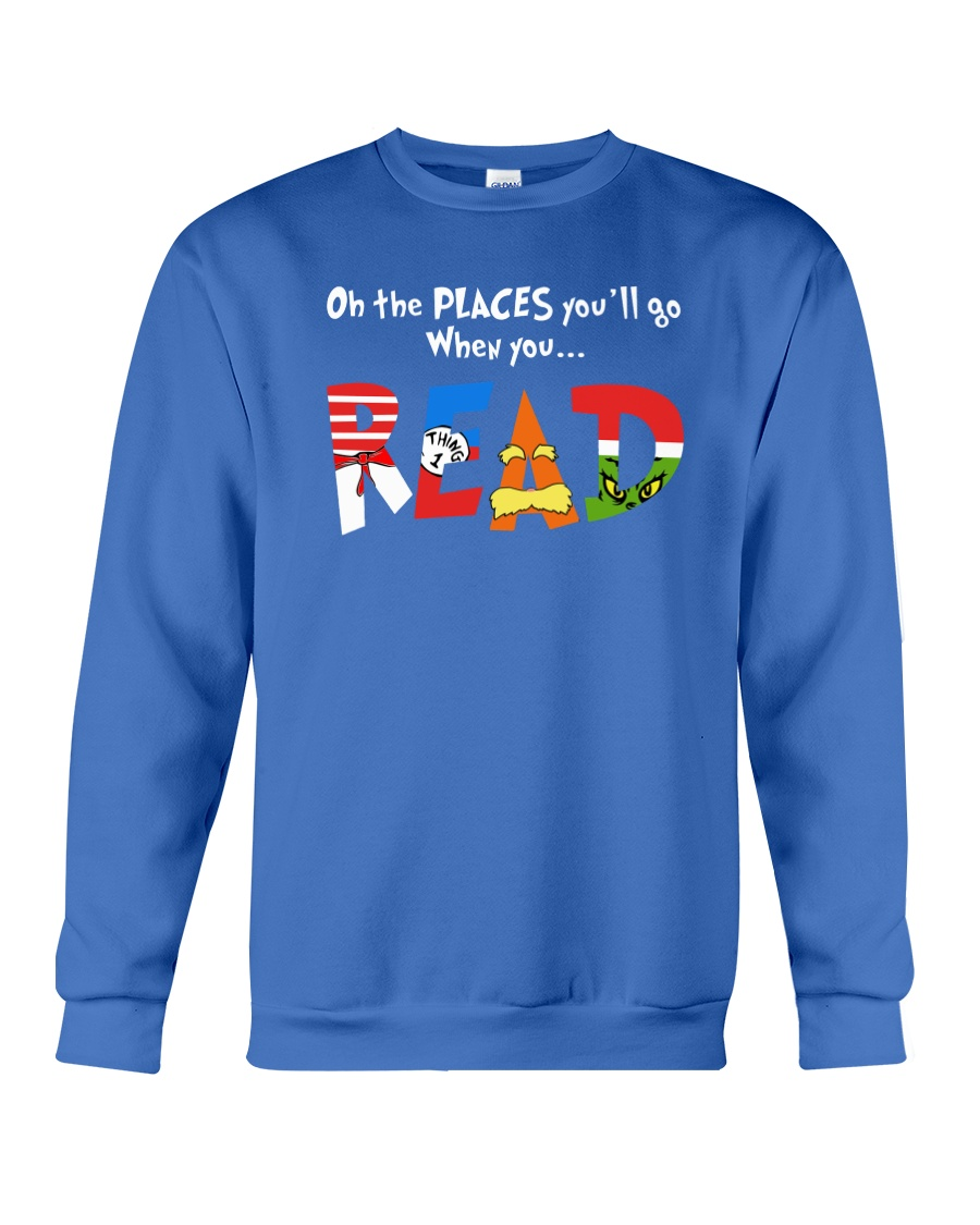 On the places you'll go when you read sweatshirt