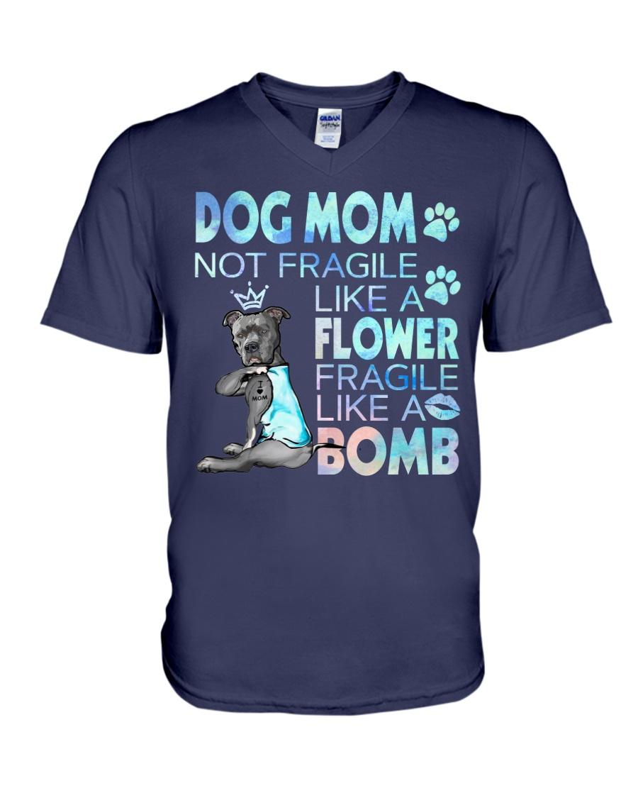 Pitbull Dog mom not fragile like a flower fragile like a bomb v-neck