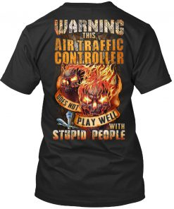Skull Warning This Air Traffic Controller does not play well with stupid people v-neck