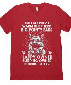 Soft Shepherd Warm Shepherd Big, Pointy Ears Happy Owner Sleeping Owner Nothing To Fear v-neck