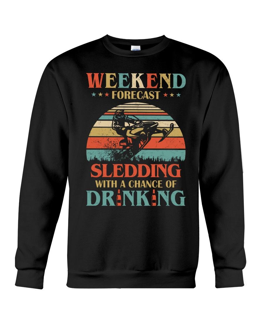 Weekend Forecast Sledding Chance Of Drinking vintage sweatshirt