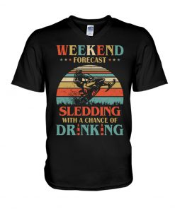 Weekend Forecast Sledding Chance Of Drinking vintage v-neck