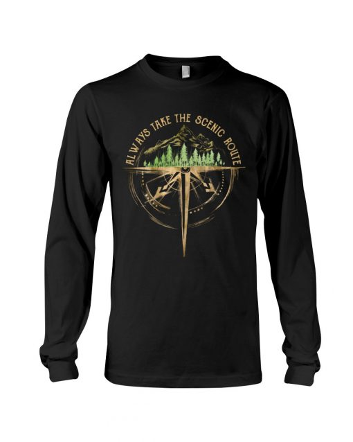Always take the scenic route long sleeved