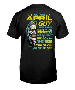 As an april guy I have 3 sides Joker v-neck