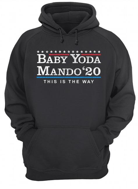 Baby Yoda Mando '20 This Is The Way The Mandalorian Hoodie