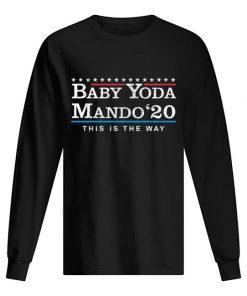Baby Yoda Mando '20 This Is The Way The Mandalorian Long sleeve