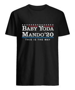 Baby Yoda Mando '20 This Is The Way The Mandalorian T-Shirt