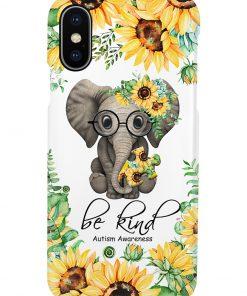 Be kind Autism Awareness Elephant Sunflower phone case x