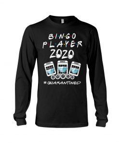Bingo Player 2020 quarantined Long sleeve