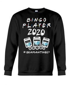 Bingo Player 2020 quarantined Sweatshirt
