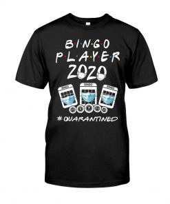 Bingo Player 2020 quarantined T-shirt