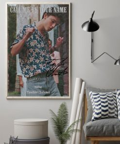 Call me by your name Starring Timothée Chalamet signatures poster 2