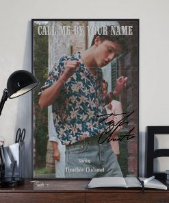 Call me by your name Starring Timothée Chalamet signatures poster 3