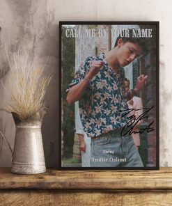 Call me by your name Starring Timothée Chalamet signatures poster 4