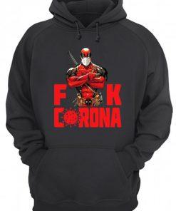 Deadpool Fuck Corona Hoodie