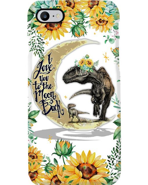 Dinosaur and Sunflower I love you the moon and back phone case 7