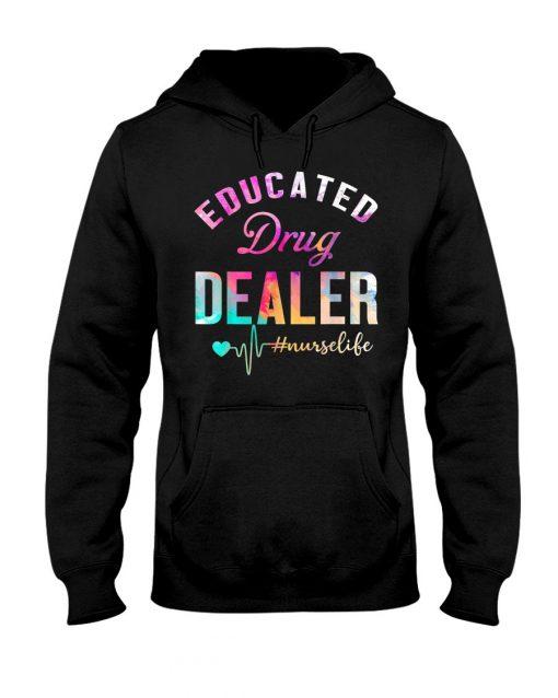 Educated drug dealer watercolor nurse Hoodie