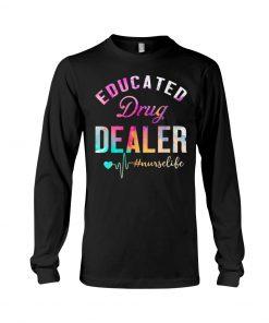 Educated drug dealer watercolor nurse Long sleeve