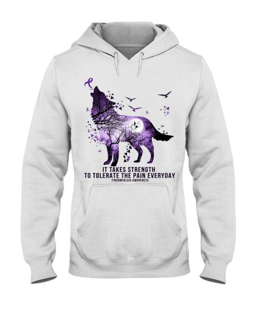 Fibromyalgia Awareness It takes strength to tolerate the pain everyday Purple Wolf hoodie