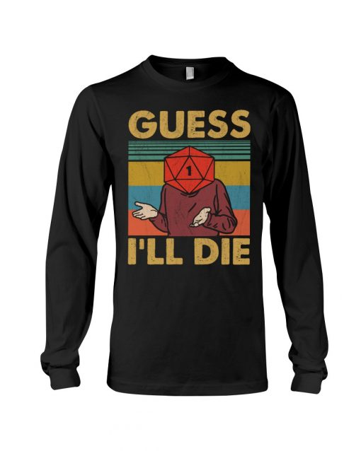 Game Guess I'll Die Vintage Long sleeve