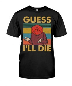 Game Guess I'll Die Vintage T-shirt