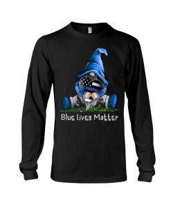 Gnome Patrick Thin Blue Line American Flag Blue Lives Matter Long sleeve