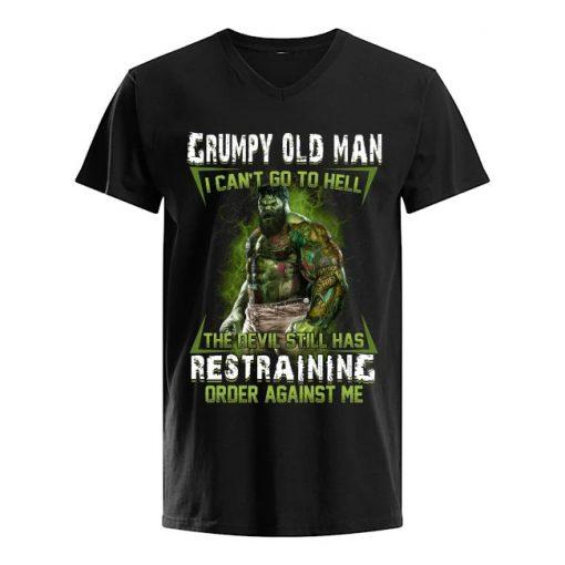 Hulk Grumpy Old Man I Can't Go To Hell The Devil Still Has Restraining Order Against V-neck