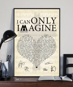 I Can Only Imagine lyrics signatures poster 2