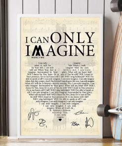 I Can Only Imagine lyrics signatures poster 4