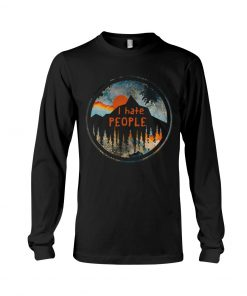 I Hate People Camping long sleeved
