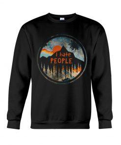 I Hate People Camping sweatshirt