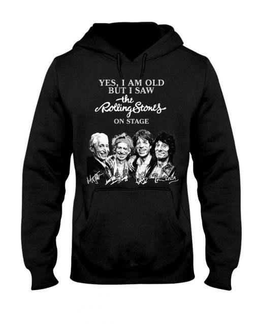 I am old but I saw Rolling Stones on stage signature Hoodie