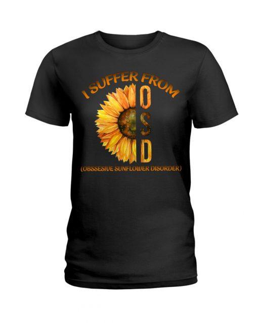 I suffer from OCD Obsessive Sunflower Disorder T-shirt