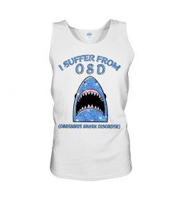 I suffer from OSD Obsssesive Shark Disorder Glitter tank top