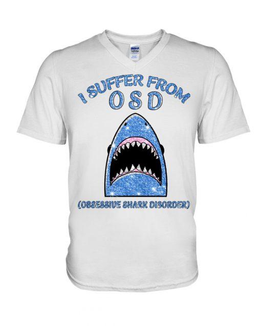I suffer from OSD Obsssesive Shark Disorder Glitter v-neck