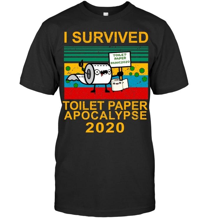 I survived toilet paper apocalypse 2020 vintage T-shirt